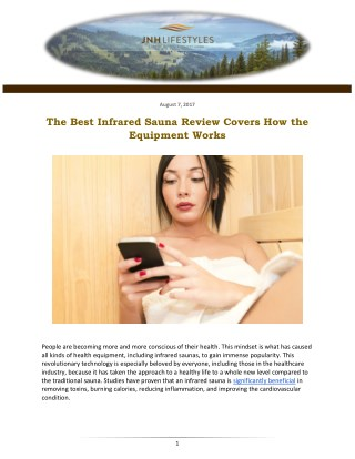 The Best Infrared Sauna Review Covers How the Equipment Works