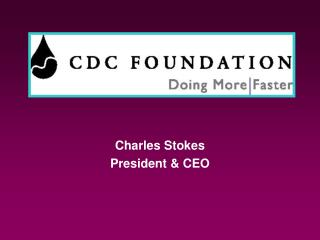 CDC Foundation Doing More, Faster
