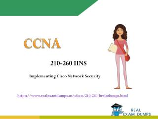 Pass Cisco 210-260 Exam - 210-260 Real Exam Questions RealExamDumps