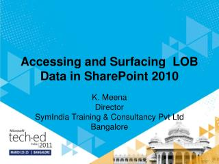 Accessing and Surfacing  LOB Data in SharePoint 2010