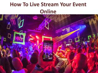How to Live Stream Your Event Online