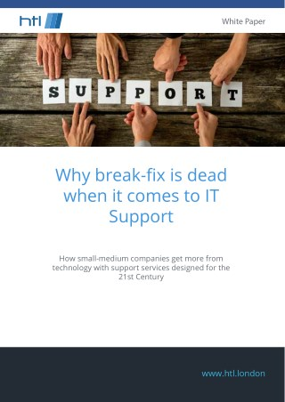 Why break-fix is dead when it comes to IT Support