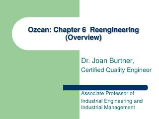 Ozcan: Chapter 6  Reengineering   (Overview)