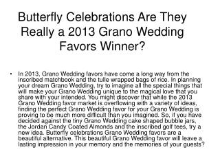 Butterfly Celebrations Are They Really a 2013 Wedding Favors