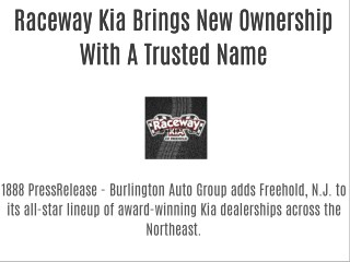 Raceway Kia Brings New Ownership With A Trusted Name