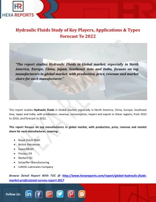 Hydraulic Fluids Study of Key Players, Applications & Types Forecast To 2022