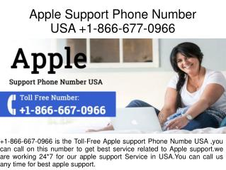 Apple Support Phone Number USA  1-866-677-0966