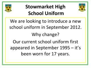 Stowmarket High  School Uniform