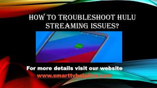 How to Troubleshoot Hulu streaming Issues?