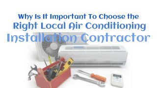 Importance Of Choosing The Right Local HVAC Contractor