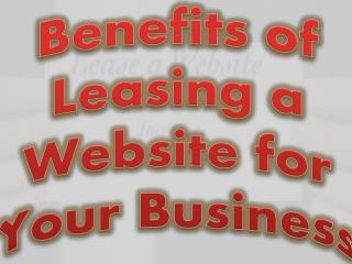 Benefits of Leasing a Website for Your Business