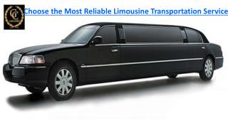Choose the Most Reliable Limousine Transportation Service
