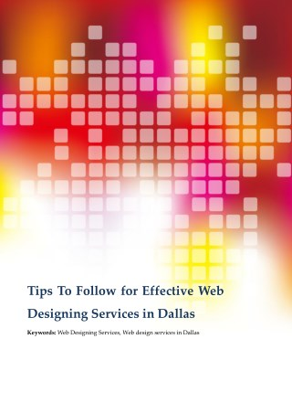 Important Tips To Consider for Effective Web Designing Services in Dallas