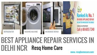 Home Appliances Repair Service Delhi NCR| Refrigerator, Washing Machine Repair in Delhi