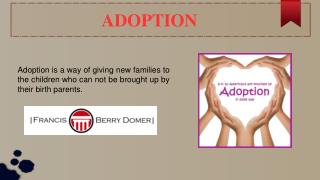 Adoption Services at FBD Law Firm