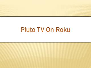 Pluto TV On Roku