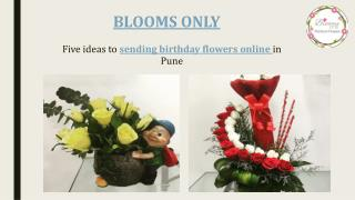 Sending birthday flowers online in Pune – Blooms Only