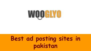 Sell, Buy Or Exchange Anything By Posting Ads On Classified Sites In Pakistan
