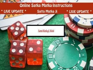 Online Satta Matka Instructions