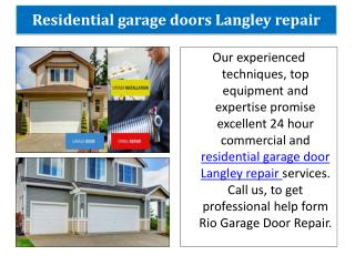 Residential garage doors langley repair