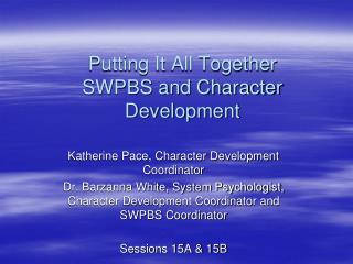 Putting It All Together SWPBS and Character Development
