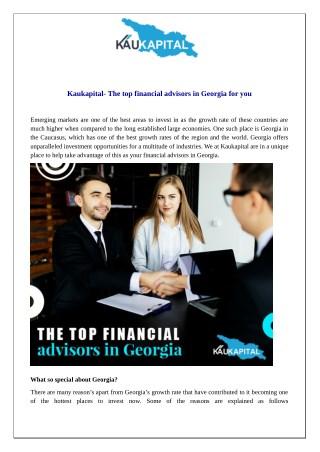 Kaukapital – The top financial advisors in Georgia for you