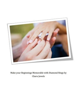 Make your Beginnings Memorable with Designer Diamond Jewelry by Charu Jewels