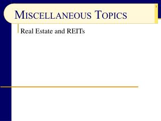 Real Estate and REITs