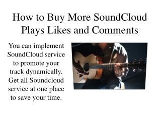 How to Buy More SoundCloud Plays Likes and Comments