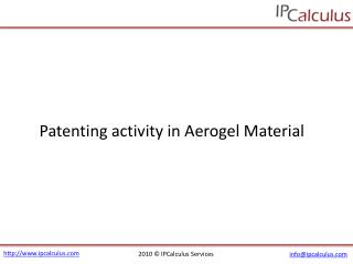 IPCalculus - Aerogel Material Patenting Activity