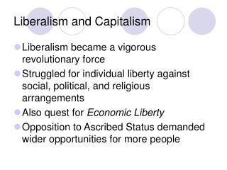 Liberalism and Capitalism