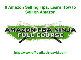 9 Amazon Selling Tips, Learn How to Sell on Amazon