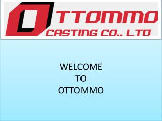 Carbon Steel Casting Manufacture   Carbon Steel Grades   OTTOMMO