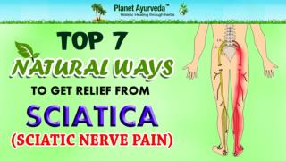 Top 7 Natural Ways To Get Relief From Sciatica (Sciatic Nerve Pain)