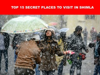 Top 15 Secret Places To Visit in Shimla