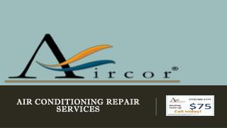 AIRCOR Air ConditioningRepair Services