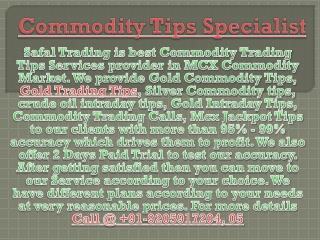 Gold Intraday Tips, Commodity Tips Specialist Call @  91-9205917204