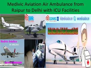 Medical Air Ambulance Service in Delhi at Low Cost