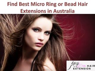 Find Best Micro Ring or Bead Hair Extensions in Australia