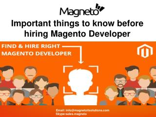 Things to Consider Before Hiring Magento Developer