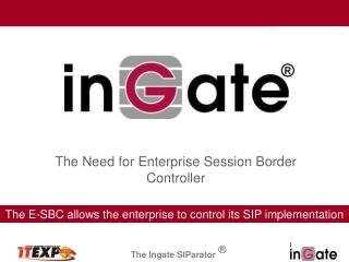 The Need for Enterprise Session Border Controller