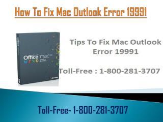 Fix Mac Outlook Error 19991? Call 1-800-281-3707