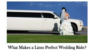 What Makes a Limo Perfect Wedding Ride?