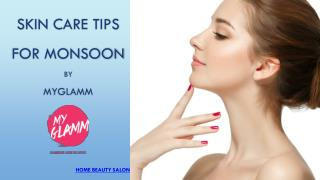 Skin Care Tips for This Monsoon - MyGlamm