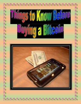 Things to Know Before Buying a Bitcoin