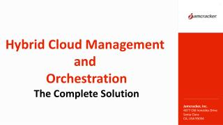 Hybrid Cloud aManagement and Orchestration : The Complete Solution
