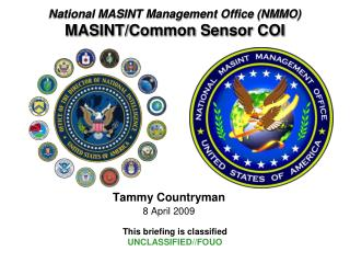 National MASINT Management Office (NMMO) MASINT/Common Sensor COI