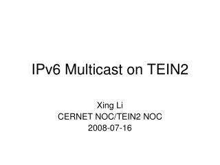 IPv6 Multicast on TEIN2