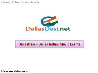 DallasDesi – Dallas Indian Music Events