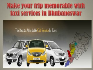 Make your trip memorable with taxi services in Bhubaneswar